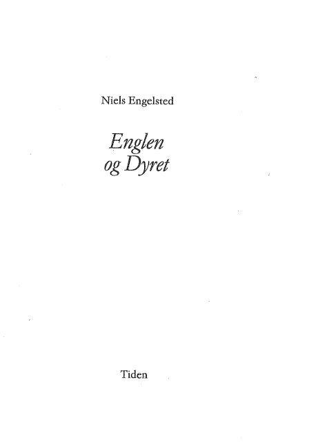 Englen og Dyret - Niels Engelsted