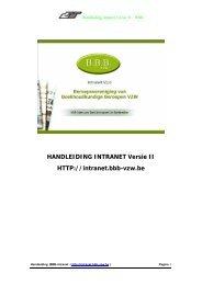 HANDLEIDING INTRANET Versie II HTTP://intranet.bbb-vzw.be