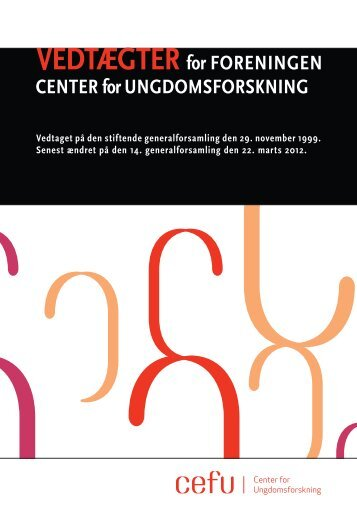 Vedtægter - Center for Ungdomsforskning