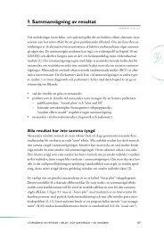 Kapitel 9. Sammanvägning av resultat ur Utvärdering av ... - SBU