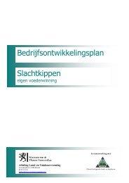 Bedrijfsontwikkelingsplan Slachtkippen - Bio Zoekt Boer