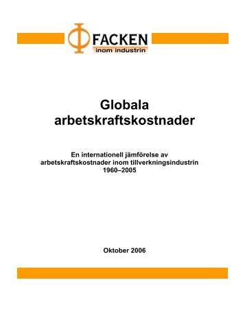 Globala arbetskraftskostnader 1960-2005 - Facken inom industrin
