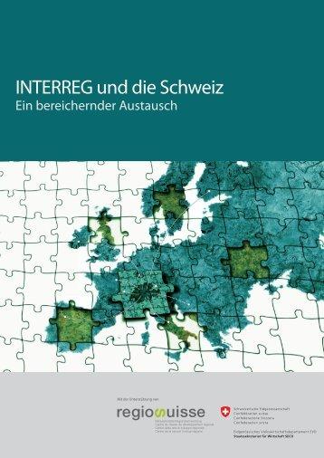 INTERREG und die Schweiz – Ein bereichernder - Regiosuisse