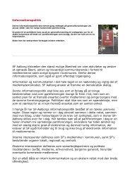 Informationspolitik SF Aalborg tilstræber den størst mulige åbenhed ...