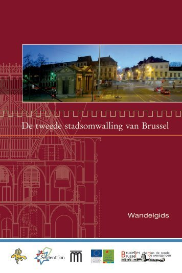 De tweede stadsomwalling van Brussel - Monumenten ...