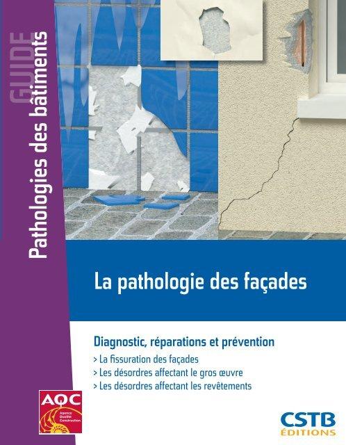 Pathologies des bâtiments - Boutique du CSTB