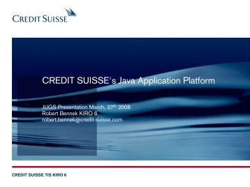 CREDIT SUISSE's Java Application Platform