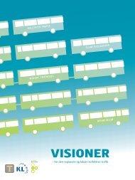 Visioner for den regionale og lokale kollektive trafik - Danske Regioner