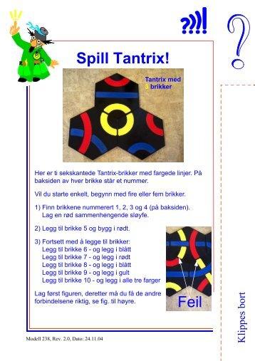 Spill Tantrix!
