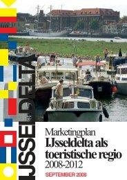 De IJsseldelta 2008 Marketing plan - watererfgoed.nl