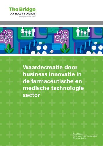 Waardecreatie door business innovatie in de farmaceutische en ...