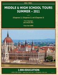 MIDDLE & HIGH SCHOOL TOURS SUMMER – 2011 - Edu-Trek