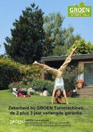 GROEN Tuinmachines 2 + 3 = 5 jaar Garantievoorwaarden