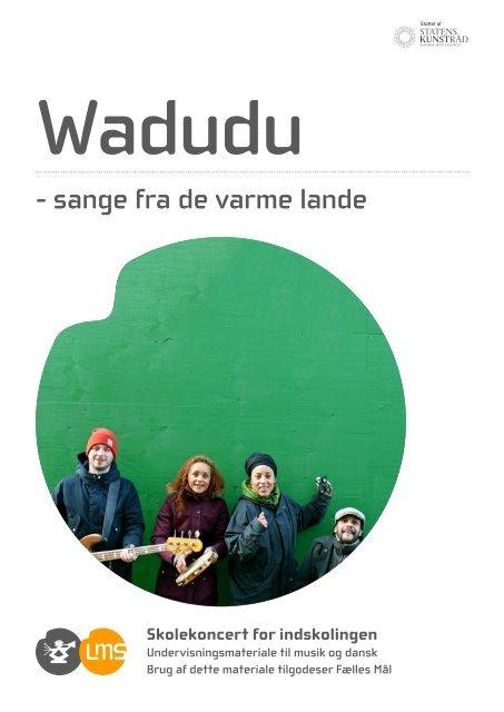 Wadudu - Levende Musik i Skolen
