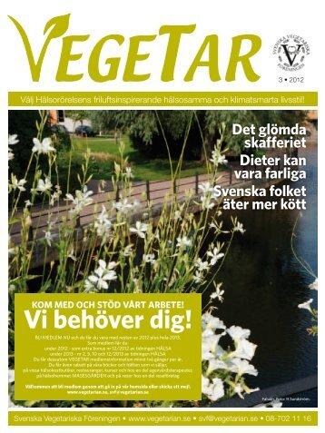 Vegetar nr 3-2012 - Svenska Vegetariska Föreningen