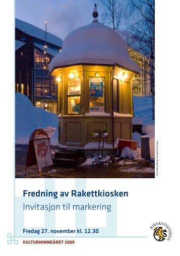 Fredning av Rakettkiosken Invitasjon til markering - Kulturminneåret ...