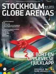 ge bort en uPPlevelSe I JulklaPP - Stockholm Globe Arenas
