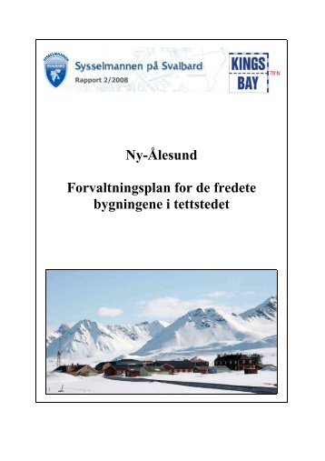 Forvaltningsplan Ny-Ålesund - Sysselmannen