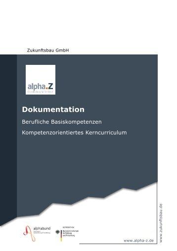 Berufliche Basiskompetenzen und Kompetenzorientiertes ... - AlphaZ