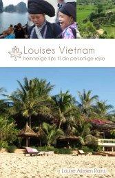 Louises Vietnam - Det kan så let gå godt