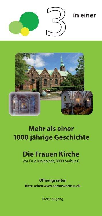 Die Frauen Kirche Mehr als einer 1000 jährige Geschichte