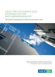 Rapport MKB: Systemsyn och akupunktur för bostadsmarknaden