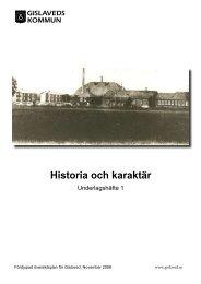 1 HISTORIA OCH KARAKTÄR.pdf - Gislaveds kommun