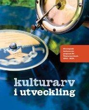 Strategiskt kulturarvs- program för Västernorrland. 2012 – 2015.