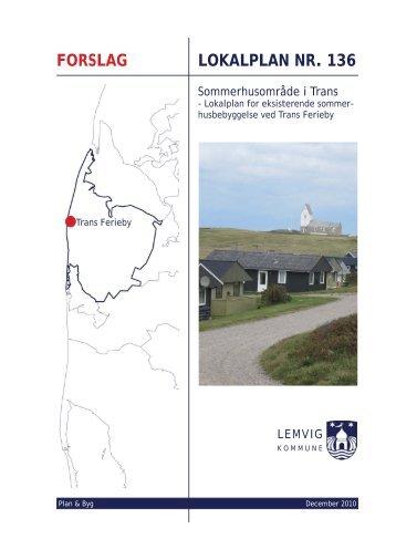 Forslag til Lokalplan nr. 136 - Lemvig Kommune