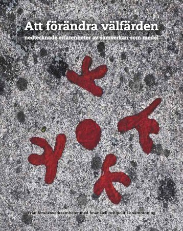 Att förändra välfärden - Samordningsförbundet Göteborg Hisingen