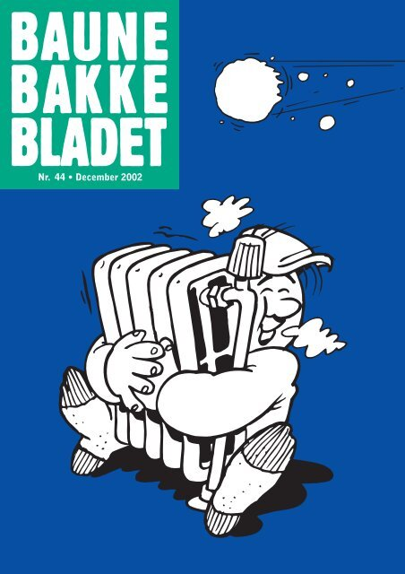Nr. 44 • December 2002 - Baunebakken