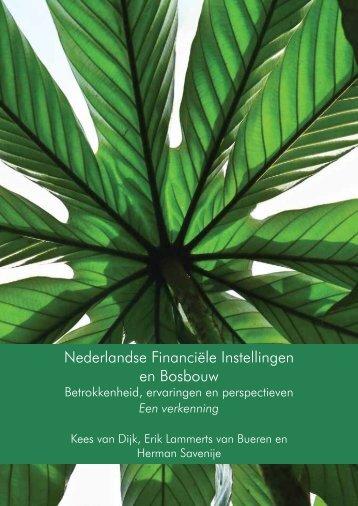Nederlandse Financiële Instellingen en Bosbouw - Tropenbos ...