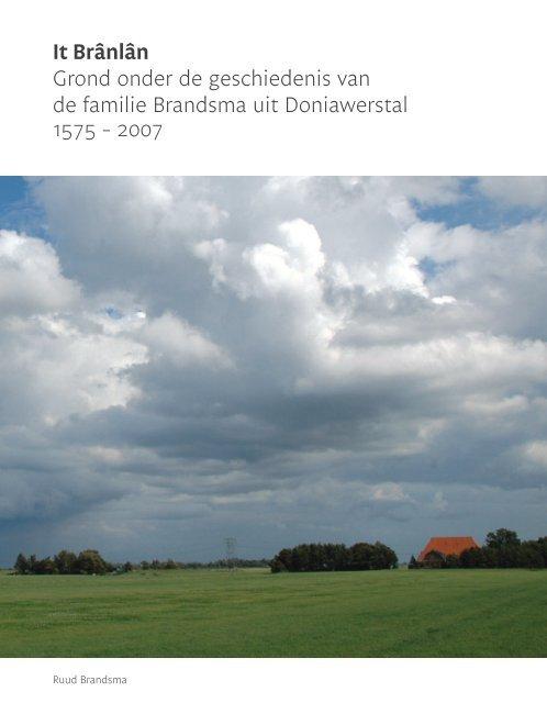 Het boek is niet meer leverbaar, maar is hier als ... - Familie Brandsma