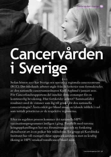 Läs avsnittet om cancervården i Sverige - Cancerfonden