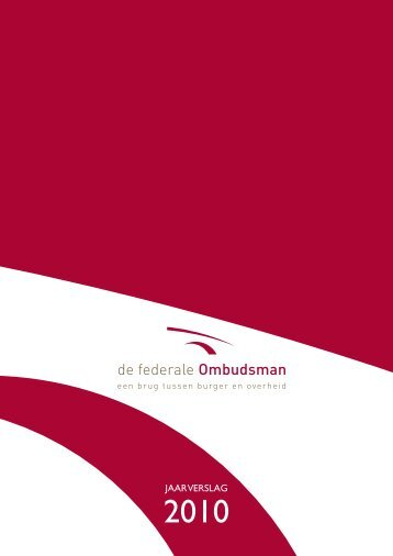 jaarverslag 2010 de federale Ombudsman JAARVERSLAG - EOI