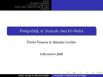 PostgreSQL et Skytools chez Hi-Media - PostgreSQL wiki