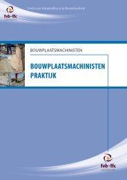 BOUWPLAATSMACHINISTEN PRAKTIJK - ffc Constructiv