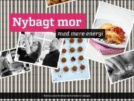 Nybagt mor med mere energi - nannastigel.dk