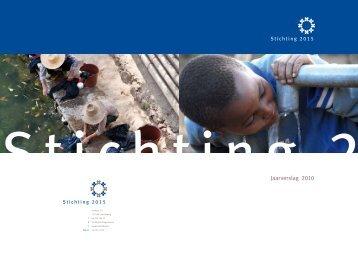 Download hier het jaarverslag 2010. - Stichting 2015
