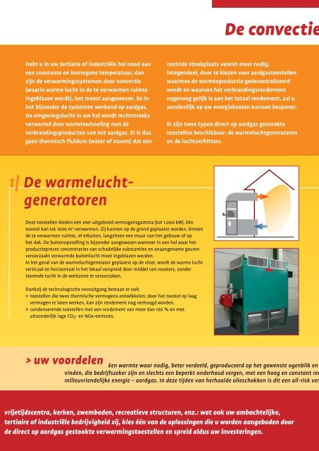 Verwarm uw grote ruimten - Aardgas