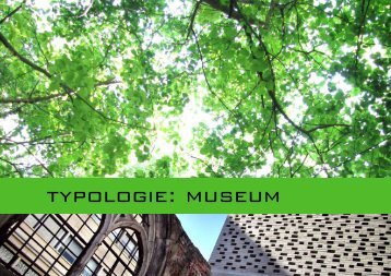 Typologie: Museum - Architique
