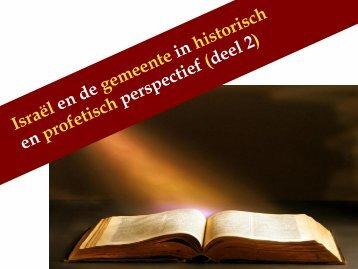 Israël en de gemeente in historisch en profetisch perspectief Deze ...