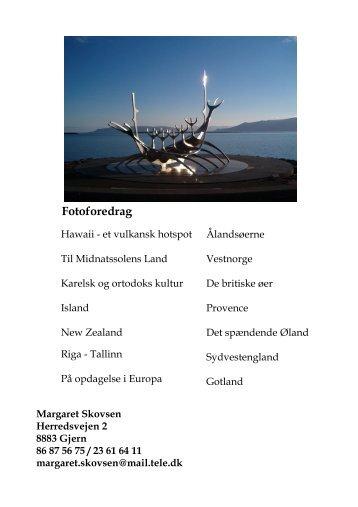lysbilledpjece 2010-11-a5.PPP - Margaret-Skovsens rejseforedrag