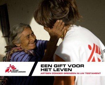 EEN GIFT VOOR HET LEVEN - Artsen zonder Grenzen