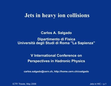 Jets in heavy ion collisions - INFN
