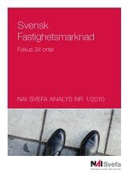 Svensk Fastighetsmarknad nr 1 2010 - NAI Svefa