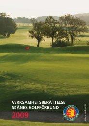 Verksamhetsberättelse 677.06 Kb PDF - Skånes Golfförbund
