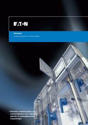 Halyester • Modulair verdeelsysteem van kunststofkasten ... - Moeller
