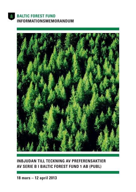18 mars – 12 april 2013 BALTIC FOREST - Alternativa Investeringar