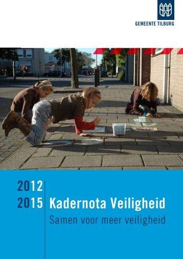 Kadernota Veiligheid - Vereniging van Nederlandse Gemeenten